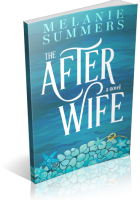 Blitz Sign-Up: The After Wife by Melanie Summers