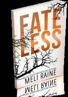 Blitz Sign-Up: Fateless by Meli Raine