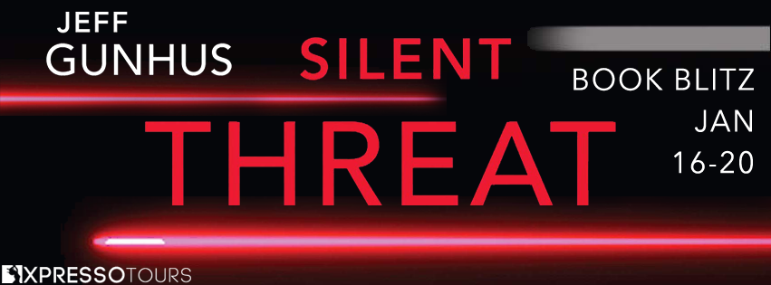 Book Blitz: Silent Threat by Jeff Gunhus + Giveaway (US only)