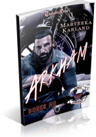 Blitz Sign-Up: Arkham by Marteeka Karland