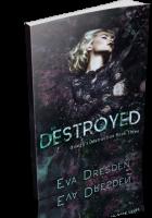 Blitz Sign-Up: Destroyed by Eva Dresden
