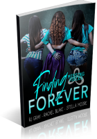 Blitz Sign-Up: Finding Forever by RJ Gray, Rachel Blake, and Stella Moore