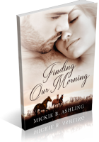 Blitz Sign-Up: Finding Our Morning by Mickie B. Ashling