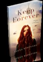 Tour: Keep Forever by Alexa Kingaard