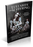 Blitz Sign-Up: Lullabies for Suffering: Tales of Addiction Horror