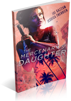 Tour: The Mercenary's Daughter by Jessica Therrien & Joe Gazzam