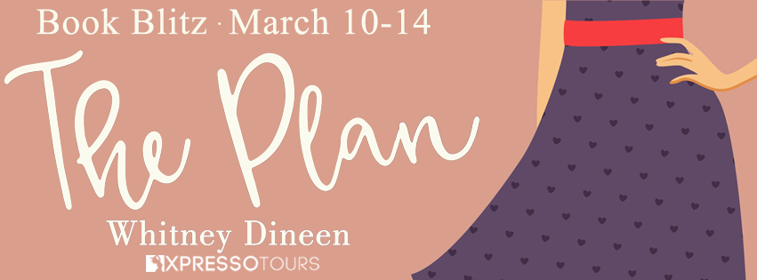 Book Blitz with Giveaway:  The Plan (The Creek Water Series #3) by Whitney Dineen