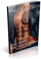 Tour: Bad Boys Don't Make Good Boyfriends by Melanie A. Smith