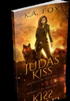 Blitz Sign-Up: Judas Kiss by K.A. Fox