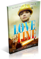 Tour: Love on the Line by Kirsten Fullmer