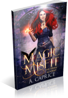 Review Opportunity: Magic Misfit by A. Caprice