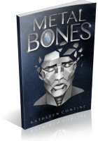 Review Opportunity: Metal Bones by Kathleen Contine