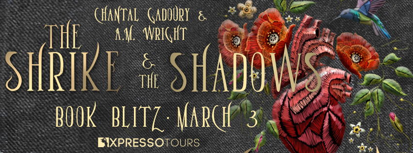 {Excerpt+Giveaway} The Shrike & the Shadows by Chantal Gadoury & A.M. Wright