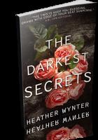 Review Opportunity: The Darkest Secrets by Heather Wynter