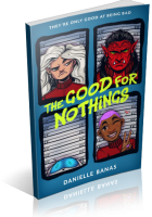 Tour: The Good for Nothings by Danielle Banas