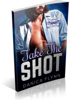 Tour: Take The Shot by Danica Flynn