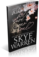 Blitz Sign-Up: Who Will Save Your Soul by Skye Warren