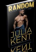 Blitz Sign-Up: The Random Series by Julia Kent
