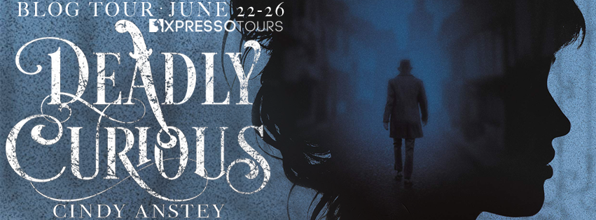 Blog Tour & Giveaway: Deadly Curious by Cindy Anstey