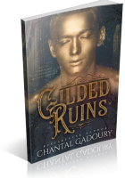 Blitz Sign-Up: Gilded Ruins by Chantal Gadoury