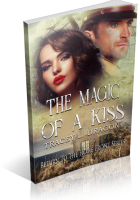 Blitz Sign-Up: The Magic of a Kiss by Tracey L. Dragon