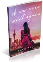 Tour: If We Ever Meet Again by Ana Huang