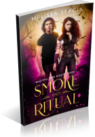 Blitz Sign-Up: Smoke and Ritual by Melissa Sercia