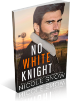 Blitz Sign-Up: No White Knight by Nicole Snow