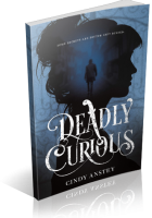 Tour: Deadly Curious by Cindy Anstey