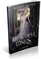 Review Opportunity: The Beautiful Ones by Kody Boye