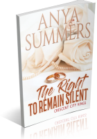 Blitz Sign-Up: The Right to Remain Silent by Anya Summers