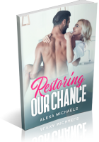 Review Opportunity: Restoring Our Chance by Alexa Michaels