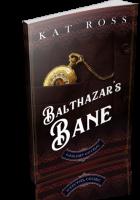 Tour: Balthazar's Bane by Kat Ross