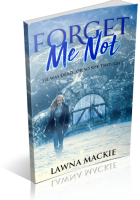 Blitz Sign-Up: Forget Me Not by Lawna Mackie