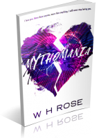 Blitz Sign-Up: Mythomania by W.H. Rose