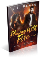 Blitz Sign-Up: Playing with Fire by R.J. Blain
