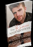 Blitz Sign-Up: The Romeo Arrangement by Nicole Snow