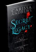 Tour: Secret Legacy by Carissa Andrews