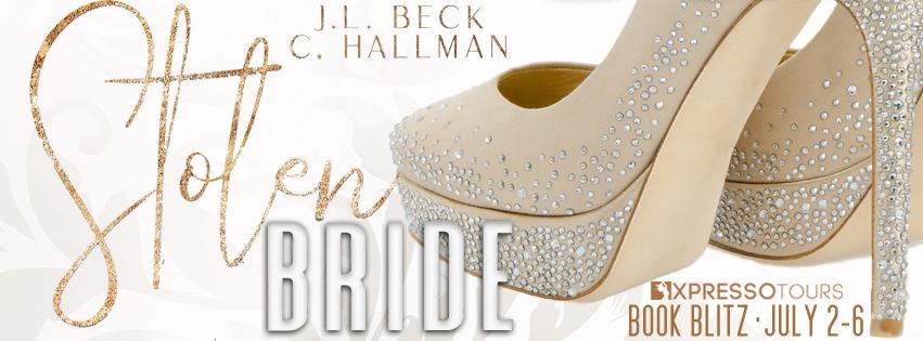 Book Blitz: Stolen Bride by J.L. Beck & C. Hallman + Giveaway (INTL)