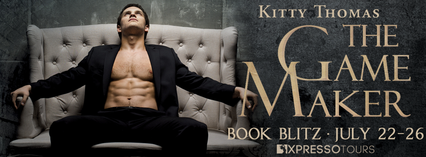 Book Blitz:  The Game Maker by Kitty Thomas + Giveaway (INTL)