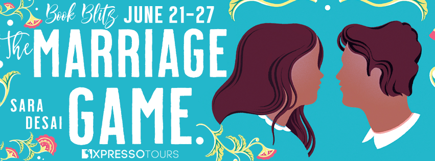 Book Blitz with Giveaway: The Marriage Game by Sara Desai