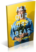 Tour: All Our Worst Ideas by Vicky Skinner