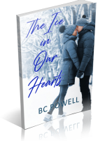 Tour: The Ice in Our Hearts by BC Powell