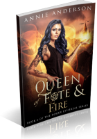 Blitz Sign-Up: Queen of Fate & Fire by Annie Anderson