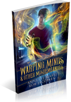 Blitz Sign-Up: Warping Minds & Other Misdemeanors by Annette Marie & Rob Jacobsen