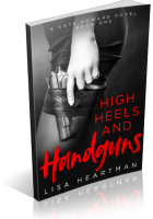 Review Opportunity: High Heels and Handguns by Lisa Heartman