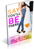 Blitz Sign-Up: Say You'll Be There by Billie Dale