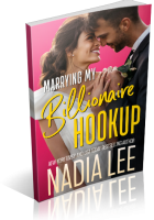 Blitz Sign-Up: Marrying My Billionaire Hookup by Nadia Lee