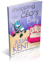 Blitz Sign-Up: Shopping For A CEO's Baby by Julia Kent