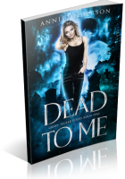 Blitz Sign-Up: Dead to Me by Annie Anderson